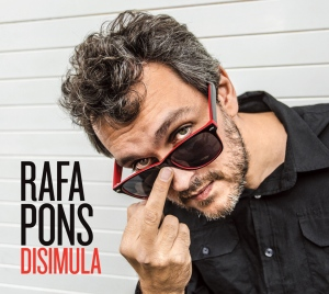 Disimula, cuarto álbum de Rafa Pons